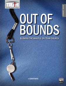 Out of Bounds: Blowing the Whistle on Team Church <br>Adult Bible Study Book