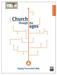 Church through the Ages: Staying True to God's Way <br>Adult Leader's Guide