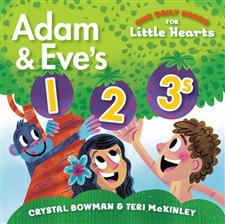 Our Daily Bread for Little Hearts: Adam & Eve's 1-2-3s