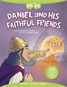 Daniel and His Faithful Friends