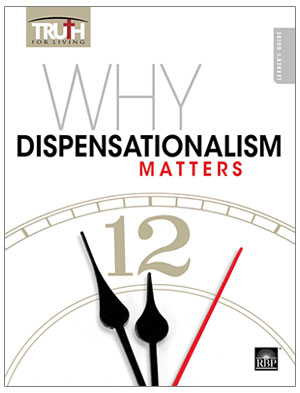 Why Dispensationalism Matters