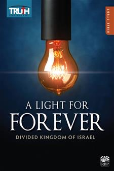 A Light for Forever: The Divided Kingdom of Israel <br>Adult Bible Study Book
